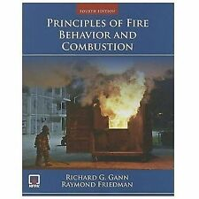 Principles of Fire Behavior and Combustion by Raymond Friedman and Richard G....