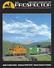 The Prospector: RIO GRANDE Modeling and Historical Society (NEW - 4th Qtr, 2013)