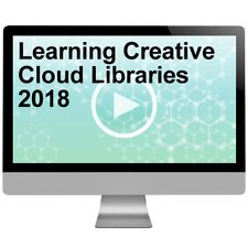 Learning Creative Cloud Libraries 2018 Video Training Course