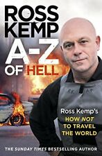 A-Z of Hell Ross Kemp's How Not to Travel the World, Ross Kemp, Very Good condit