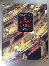 IL ROSSO E ORO: una poetica della sala all'italiana - Georges Banu - Rizzoli