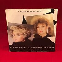 "ELAINE PAIGE & BARBARA DICKSON I Know Him So Well 1984 UK 7"" vinyl Single EXCE D"