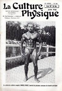 LA CULTURE PHYSIQUE- REVUE MENSUELLE ILLUSTREE- N°554- JUIN 1936 MARCEL ROUET