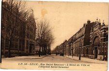CPA  Lille - Rue Saint Sauveur - L'Hotel de Ville et l'Hopital Saint... (204450)