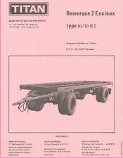 ▬►Prospectus  REMORQUE 2 ESSIEUX TITAN TYPE 16/19 R2  de 1971_CAMION