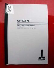 Okuma Gp-47/57E Osp5 Operation & Maintenance Manual: 3857-E-R2 (Inv.12330)