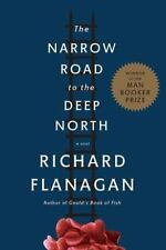 The Narrow Road to the Deep North by Richard Flanagan (2014, Hardcover)