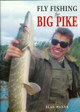 Fly Fishing for Big Pike by Alan Hanna | Paperback Book | 9780953364817 | NEW
