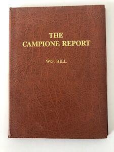 THE CAMPIONE REPORT - W G HILL - 1990