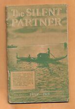 THE SILENT PARTNER JUL 1925  VINTAGE ADVERTISING