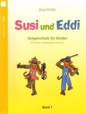 Anja Elsholz Susi und Eddi Geigenschule für Kinder Band 1 Noten für Violine