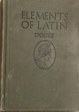 Elements of Latin 1921 Benjamin L D'ooge PhD 110 Lessons Book Vintage