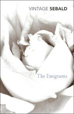 W G Sebald, Michael Hulse - The Emigrants (Paperback) 9780099448884