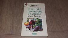 PETIT TRAITE ROMANESQUE DE CUISINE   / MARIE ROUANET