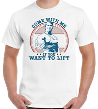 Arnold Schwarzenegger T-Shirt Come With Moi If You Veux Ascenceur Hommes Gym