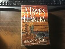 A Trave's de la Llanura (Plains of Passage) by Jean Auel Spanish Ed. SB Ex 1987