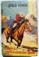 Leihbuch Wildwest Western - Bob King - Sein gefährlichstes Spiel - Hönne Verlag