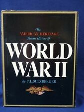 The American Heritage Picture History of World War II by Ralph K. Andrist,...