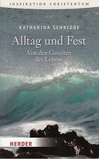 Alltag und Fest von Katharina Schridde