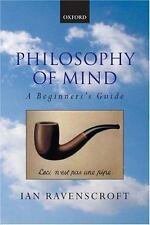 Philosophy of Mind: A Beginner's Guide: By Ravenscroft, Ian