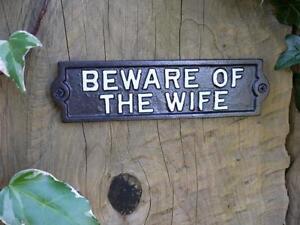 """IRON DOOR SIGN """"BEWARE OF THE WIFE"""" METAL GARDEN / INDOORS  VINTAGE WALL PLAQUE"""