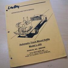 Leeboy L 250 Truck Mount Kettle Owner Operator Operation Maintenance Manual Book