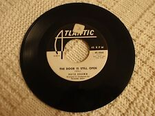 RUTH BROWN  THE DOOR IS STILL OPEN/WHAT I WOULDN'T GIVE ATLANTIC 2064 PROMO