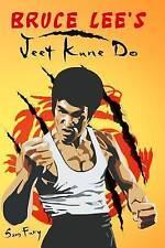 Bruce Lee's Jeet Kune Do: Jeet Kune Do Techniques and Fighting Strategy (Self De