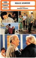 FICHE CINEMA : ROULEZ JEUNESSE - Carmet,Gélin,Brunoy,Fansten 1993