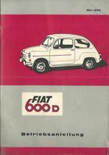 FIAT 600 D Betriebsanleitung 1964 Bedienungsanleitung Handbuch Bordbuch BA