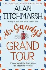 Mr Gandy's Grand Tour by Alan Titchmarsh (Paperback) New Book