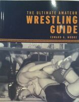 2 For 1 Special-Buy 1 Book For 15$2nd Free-The Ultimate Amateur Wrestling Guide""