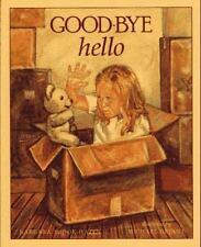 Good-Bye  Hello