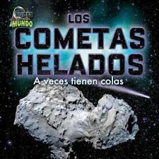 Los cometas helados / Icy Comets: A veces tienen colas / Sometimes have  (ExLib)