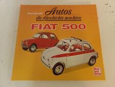 Fiat 500  Nuova 500 * Abarth Weinberg Autos die Geschichte machten