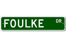 FOULKE Street Sign - Personalized Last Name Signs