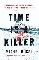 Time is a Killer: From the bestselling author of, Bussi, Michel, New