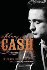 Johnny Cash: The Biography: By Streissguth, Michael