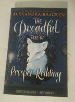 Prosper Redding: The Dreadful Tale of Prosper Redding 1 by Alexandra Bracken