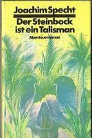 Joachim Specht Der Steinbock ist ein Talisman Abenteuerroman gebunden