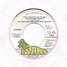 SUTHERLAND BROTHERS & QUIVER * 45 * You Got Me Anyway * 1973 VG++/NM Stock VINYL