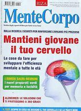 MENTE CORPO  Ottobre 2012  n 65 Anno 6  MANTIENI GIOVANE IL TUO CERVELLO