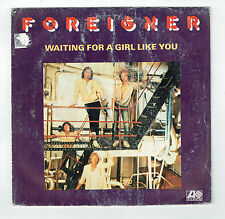 "FOREIGNER 45T Disque 7"" WAITING FOR A GIRL LIKE YOU - FEELS LIKE THE FIRST TIME"