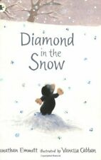 Diamond in the Snow By Jonathan Emmett. 9781406305968