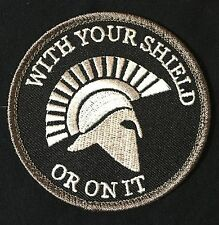 SPARTAN WITH YOUR SHIELD OR ON IT WARRIOR SWAT MORALE VELCRO® BRAND PATCH