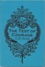 The Test of Courage by H. M. Ross