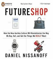 Futureshop How the New Auction Culture Will Revolutionize Audio Book CD