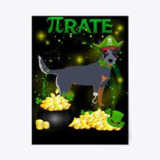 """Australian Cattle Dog Pi Day St Patricks Gift Poster - 18""""x24"""""""