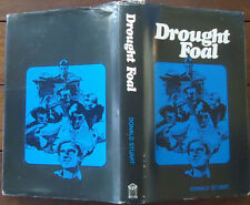 Drought Foal by Donald Stuart - 1977 - 1st Edition - Limited Edition, Signed