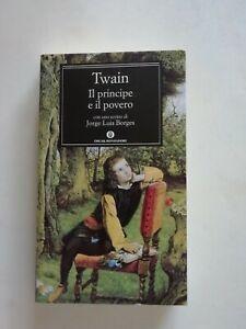 Mark Twain-IL PRINCIPE E IL POVERO 2010 Oscar Mondadori